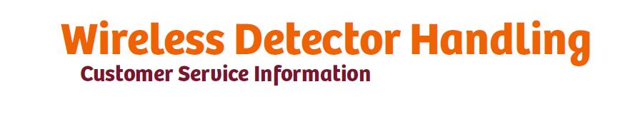 Wireless Detector Handling